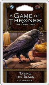 A Game of Thrones : The Card Game (Second Edition) – Taking The Black